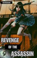Revenge of the Assassin by Korehannah