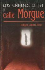 Los crímenes de la calle Morgue - Edgar Allan Poe by TatlerAimlessly