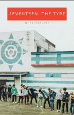 Seventeen ♡ The Type by httxa-