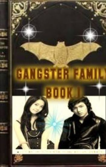 GAnGSTER FAmiLY (BOOK 1)