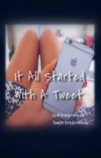 It All Started With A Tweet//B.W.S {COMPLETED} by bradorableez