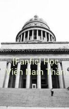 [Fanfic][EXO][TFBOYS] Học Viện Nam Thần by ThapBatCongTeam