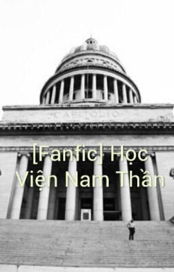 [Fanfic][EXO][TFBOYS] Học Viện Nam Thần