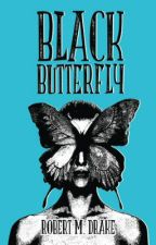 BLACK BUTTERFLY by Closeted_Weirdo