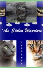 The Stolen Warriors [Warriors fanfic] by vb123321