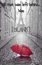 [BLANK] by -bLAnK__