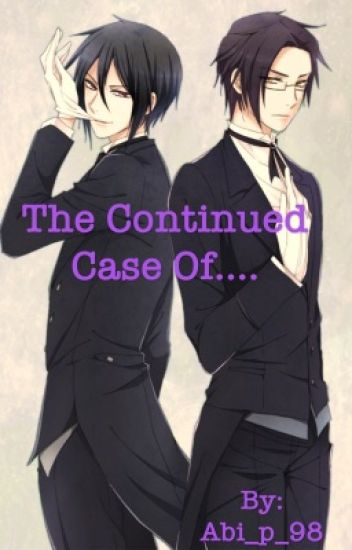End of Heartache, the Continued Case of....  (Sebastian x Reader)