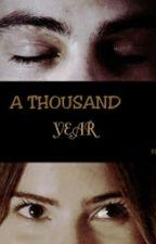 A Thousand Year ( Stalia♥) by Sta-line