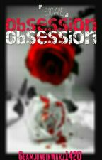 ESCAPE: Obsession by WARZ20