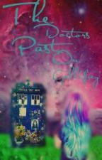 The Doctor's Past (Doctor Who Fanfic) by TessaMariaStoodley