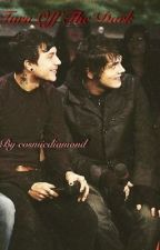Turn Off The Dark (Frerard) by cosmicdiamond