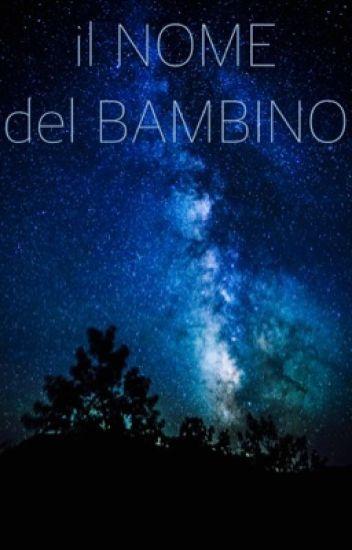 il NOME del BAMBINO