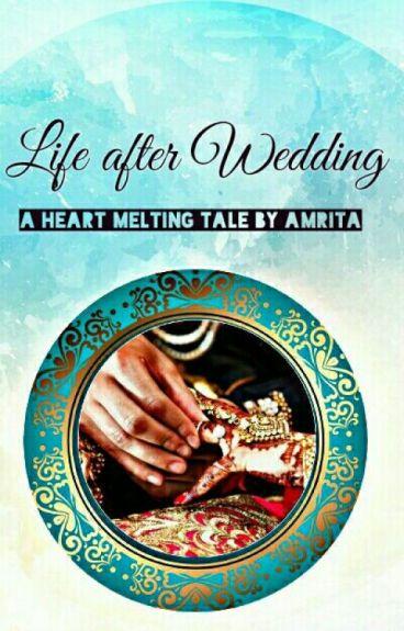 Life after Wedding