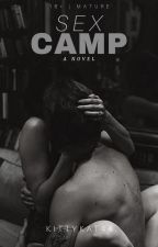 Sex Camp (18+) by kittykat44