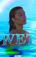 Wet by kxxbee