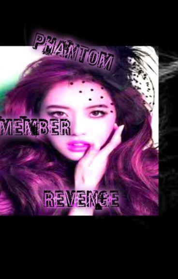 PhanToM Member Revenge (book1)
