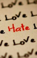 בשנאה תמיד יש אהבה..❤ by GoodAngle28