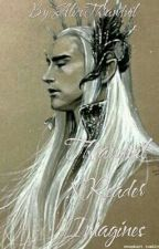ThranduilXReader Imagines by AliceThranduil