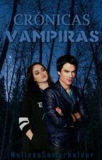 Crónicas Vampiras   by sxhnner