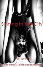 Sinning in the City by KaleidoscopeDreamer