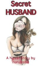 Secret HUSBAND by nurullailia