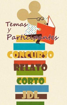 """TEMAS Y PARTICIPANTES """"Concursos de Relato Corto del JdL"""" [PARADO] by comunidadjdl"""