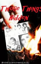 Those Things Hidden by DirectionersLullaby