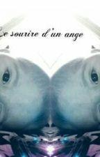 Le Sourire D'un Ange by Julie_slmt