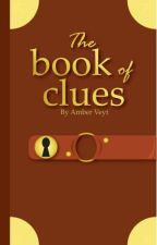 The book of clues by IAmAPotatoo