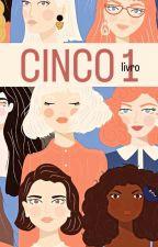 (Cinco) - Livro 1 by FSAlves
