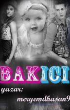BAKICI by meryemdhasan9