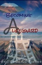 Becoming a Lifeguard by beach0bums
