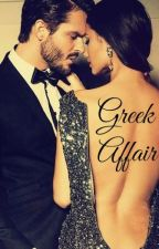 Greek Affair [TERMINADA] by stephaniejdbm