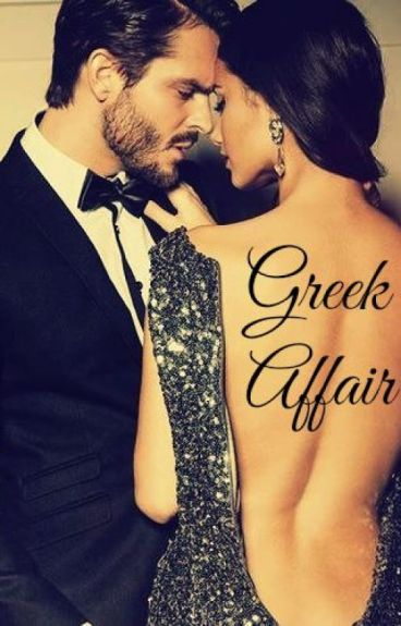 Greek Affair [TERMINADA]