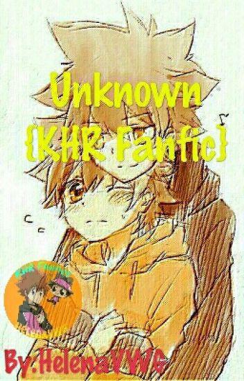 Unknown {KHR Fanfiction}