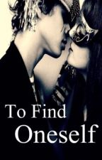 To Find Oneself (Book Two of IFHLS) by thepasthascome