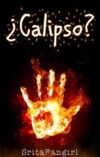 ¿Calipso? by SritaFangirl