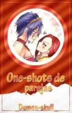 One- shots de parejas {Editando} by _Demon-skull_
