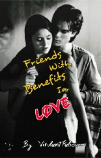 Friends With Benefits In LOVE! ✔️