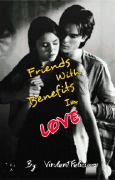 Friends With Benefits In LOVE!