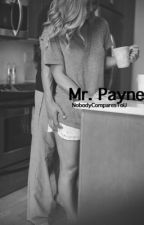 Mr.Payne [l.p. shortstory] by NobodyComparesToU