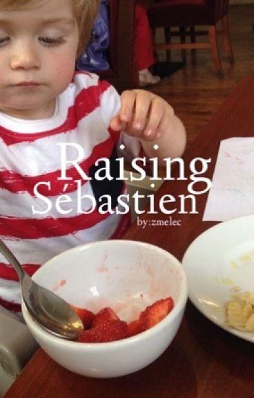 Raising Sébastien « Niam