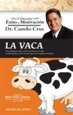 La Vaca - Dr. Camilo Cruz by jesipi_12