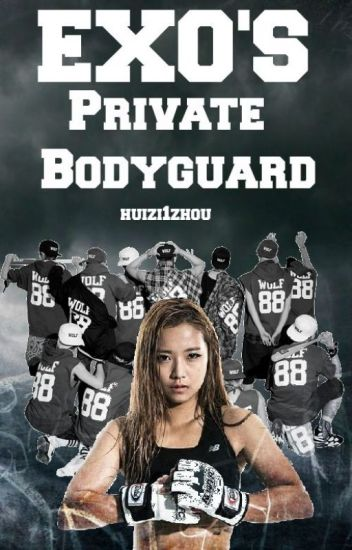 EXO's Private Bodyguard {Discontinued}