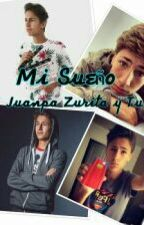 Mi Sueño ( Juanpa Zurita y Tu ) by zuley-zurita