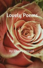 Lovely Poems by cherrydrop168
