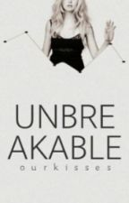 UNBREAKABLE | H.S. by ourkisses