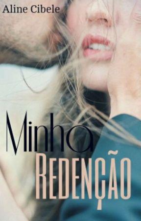 Minha Redenção by Aline_Cibele