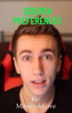 SIDEMEN PREFERENCES & IMAGES by MiniZerkLove