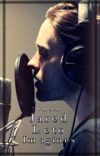 Jared Leto Imagines by ParkerDakBlood